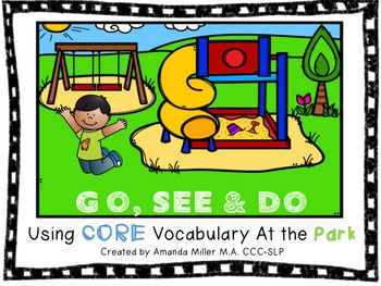 Go, See & Do: Using CORE Vocabulary At the Park