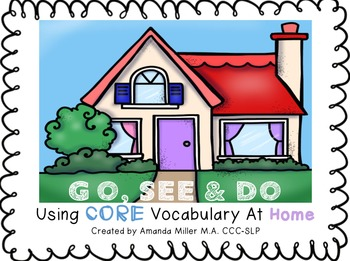 Go, See & Do: Using CORE Vocabulary at Home