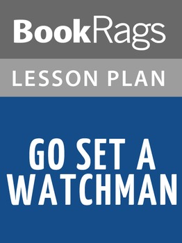 Go Set a Watchman Lesson Plans