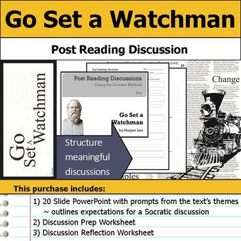 Go Set a Watchman - Socratic Method - Post Reading Discussions