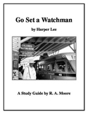 """Go Set a Watchman"" by Harper Lee: A Study Guide"