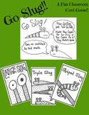 Go Slug! A Fun Slug-Filled Version Of Go Fish. Printable C