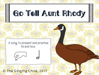 Go Tell Aunt Rhody: A Song to Teach fa and ta-a