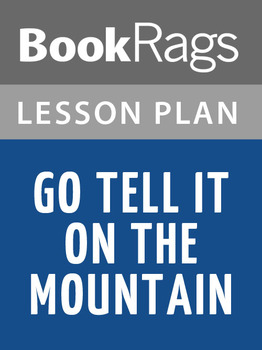 Go Tell It on the Mountain Lesson Plans