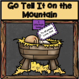 Go Tell It on the Mountain, an adapted Christmas song for
