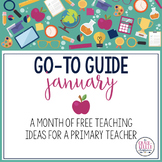 Go-To Guide: January (FREE Ideas and Resources for the Month)