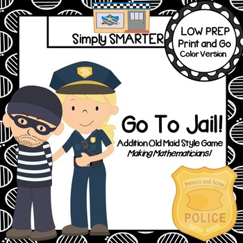 Go To Jail!:  LOW PREP Community Helpers Themed Addition Card Game