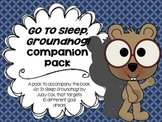 Go To Sleep, Groundhog! Companion Pack