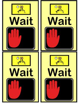 Go/Wait Sign