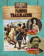 Go West with Famous Trailblazers