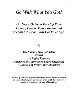 Go With What You Got - A Guide To Develop Your Dream and Pursue Your Passion