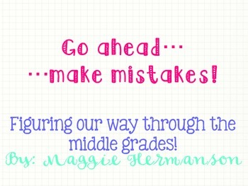 Go ahead...make mistakes! poster