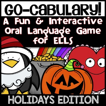 ESL Speaking Activities: Holiday Go-cabulary! Fun Oral Language Vocabulary Game