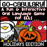 ESL Speaking Activities: Holiday Go-cabulary! Fun Oral Lan