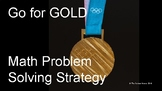 Go for GOLD Olympic-Level Math Problem Solving Strategy