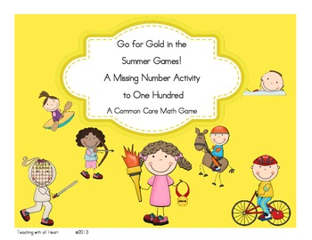 Go for Gold in the Summer Games: A Missing Number Activity to One Hundred