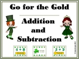 Go for the Gold Addition and Subtraction St. Patrick's Day Game