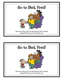 Go to Bed, Fred! Guided Reader (-ed Word Family)