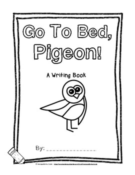 Go to Bed, Pigeon! A Sight Word Reader and Writing Book