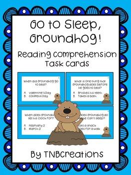 Go to Sleep, Groundhog! Reading Comprehension Task Cards