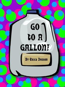 Go to a Gallon!  Liquid Measurement Conversion Game