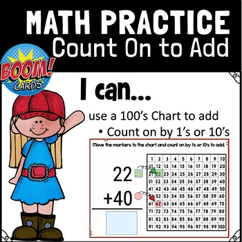 GoMath 1st Grade, Chapter 8.4 Use a 100s Chart to Add: BOOM CARDS