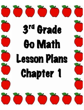GoMath 3rd Grade Chapter 1 Lesson Plans