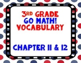 GoMath! 3rd Grade Chapter 11 & 12 Vocabulary
