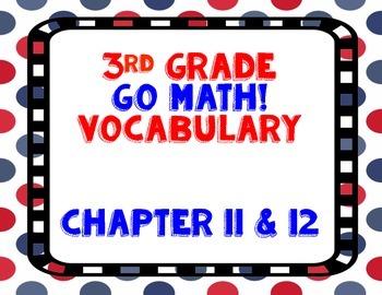 GoMath! 3rd Grade Chapter 11 & 12 Vocabulary