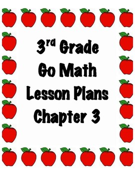 GoMath 3rd Grade Chapter 3 Lesson Plans