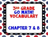 GoMath! 3rd Grade Chapter 7 & 8 Vocabulary