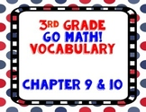 GoMath! 3rd Grade Chapter 9 & 10 Vocabulary