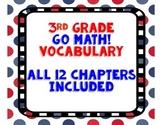 GoMath! 3rd Grade Vocabulary BUNDLE