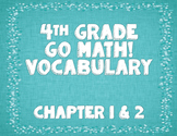 GoMath! 4th Grade Chapter 1 & 2 Vocabulary