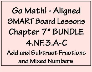 GoMath Aligned Chapter 7  4.NF.3.A-C  BUNDLE