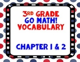 GoMath! 3rd Grade Chapter 1 & 2 Vocabulary