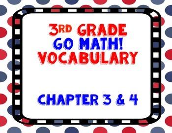 GoMath! 3rd Grade Chapter 3 & 4 Vocabulary