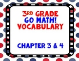 GoMath! 3rd Grade Chapter 3 & 4 Vocabulary