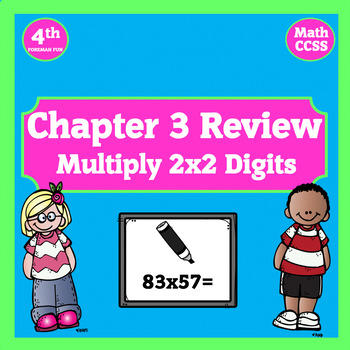 Multiplying by 2 Digit Numbes ~ Chapter 3 Review Powerpoint ~ 4th Grade Math