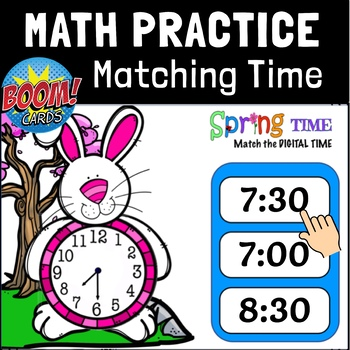 GoMath 1st Grade, Chapter 9.6 Matching Time to the Hour and 1.2 Hour: BOOM CARDS