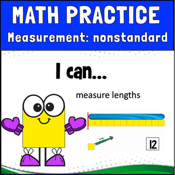 GoMath 1st Grade,  Chapter 9.6 Measurement by Nonstandard Units: BOOM CARDS