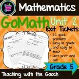 GoMath Exit Tickets-Unit 2