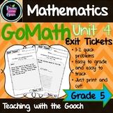 GoMath Exit Tickets-Unit 4