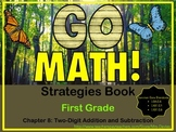 GoMath! First Grade Chapter 8 Two Digit Addition and Subtr