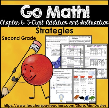 Go Math! Grade 2 Chapter 6: 3-Digit Addition and Subtraction Strategies Book