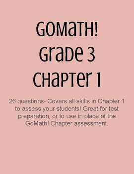 GoMath! Grade 3 Chapter 1 Test/Review