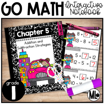 First Grade Math Interactive Notebook, Add. and Sub. Relationships - Chapter 5