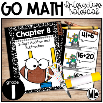 First Grade Math Interactive Notebook, 2-Digit Add. and Sub. - Chapter 8
