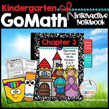 GoMath-Kinder Interactive Notebook Chapter 3-Rep,Count,Write Numbers 6 to 9