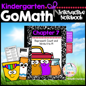 GoMath-Kinder Interactive Notebook Chapter 7-Represent,Count and Write 11 to 19